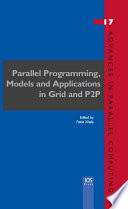 Parallel Programming, Models and Applications in Grid and P2P Systems