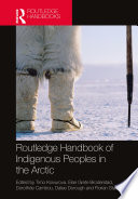 Routledge Handbook of Indigenous Peoples in the Arctic