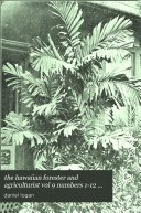 the hawaiian forester and agriculturist vol 9 numbers 1-12 inclusively