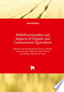 Multifunctionality and Impacts of Organic and Conventional Agriculture Book