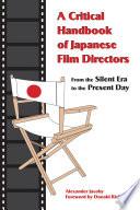 A Critical Handbook Of Japanese Film Directors Book