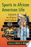 link to Sports in African American life : essays on history and culture in the TCC library catalog
