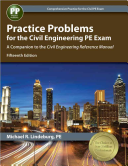 Practice Problems for the Civil Engineering PE Exam