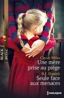 Une mère prise au piège - Seule face aux menaces Pdf/ePub eBook