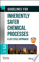 Guidelines for Inherently Safer Chemical Processes Book
