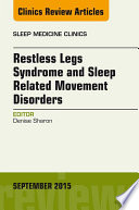 Restless Legs Syndrome and Movement Disorders  An Issue of Sleep Medicine Clinics