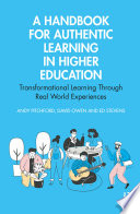 A Handbook for Authentic Learning in Higher Education
