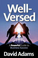 Well Versed   A Powerful Guide to Business Success