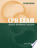 CPH Exam Quick Reference Review Book