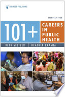 101 Careers In Public Health Third Edition