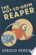 The Not So Grim Reaper Book