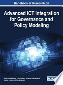 Handbook of Research on Advanced ICT Integration for Governance and Policy Modeling