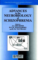 Advances in the Neurobiology of Schizophrenia