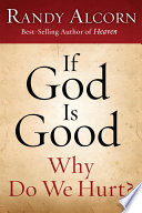 If God Is Good  Why Do We Hurt  Book