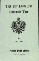 not far from the gioconda tree