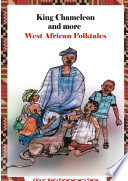 King Chameleon and more West African Folktales