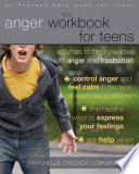 The Anger Workbook for Teens