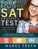Four Realistic SAT Practice Tests   2018 Edition
