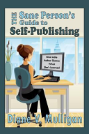 The Sane Person S Guide To Self Publishing