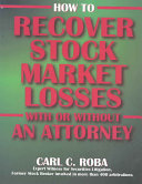 How to Recover Stock Market Losses with Or Without an Attorney