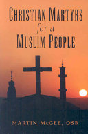 Pdf Christian Martyrs for a Muslim People