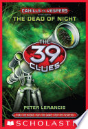The 39 Clues  Cahills vs  Vespers Book 3  The Dead of Night