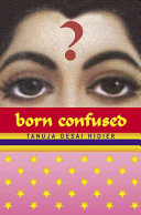 Born Confused Tanuja Desai Hidier Cover