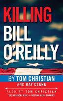 Killing Bill O Reilly