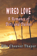 Wired Love [Pdf/ePub] eBook