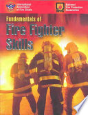 """Fundamentals of Fire Fighter Skills"" by International Association of Fire Chiefs"