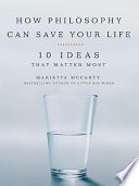 How Philosophy Can Save Your Life Book