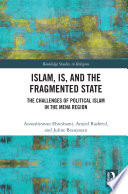 Islam  IS and the Fragmented State