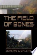 The Field of Bones