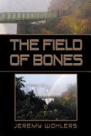 The Field of Bones Book