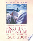 The Palgrave Guide to English Literature and Its Contexts