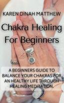 Chakra Healing For Beginners Book