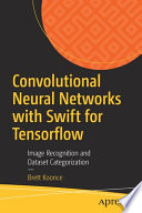 Convolutional Neural Networks with Swift for Tensorflow