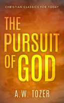 The Pursuit of God  Updated and Annotated  with Chapter Study Questions  Book