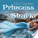 The Forgotten Princess and the Shark