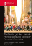 The Routledge Handbook of Heritage Language Education