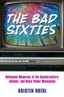 The Bad Sixties