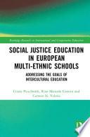 Social Justice Education in European Multi ethnic Schools