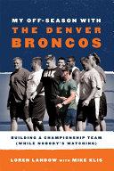 My Off-Season with the Denver Broncos [Pdf/ePub] eBook