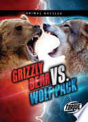 Grizzly Bear vs  Wolf Pack