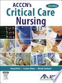 """ACCCN's Critical Care Nursing E-Book"" by Doug Elliott, Leanne Aitken, Wendy Chaboyer"