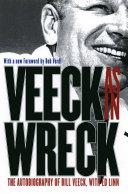 Veeck--As In Wreck