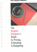The Graphic Designer s Guide to Pricing  Estimating   Budgeting