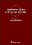 Elementi di diritto dell'Unione Europea. Parte speciale. Il diritto sostanziale