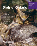 Birds of Ontario  Habitat Requirements  Limiting Factors  and Status