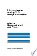 Introduction to Analog VLSI Design Automation